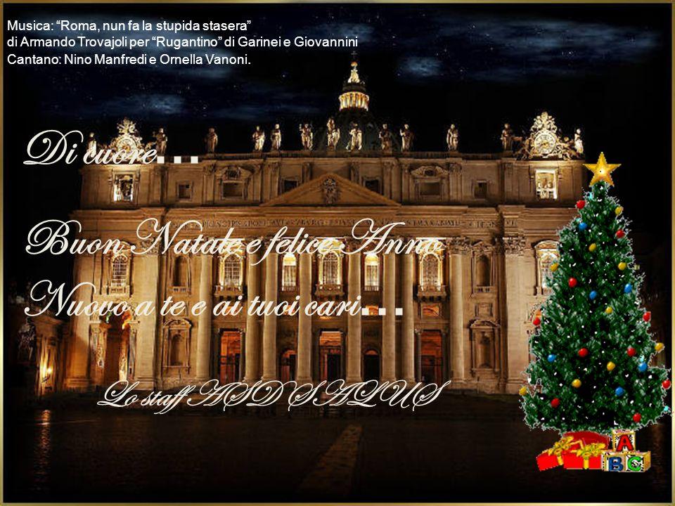 Buon Natale e felice Anno Nuovo a te e ai tuoi cari…