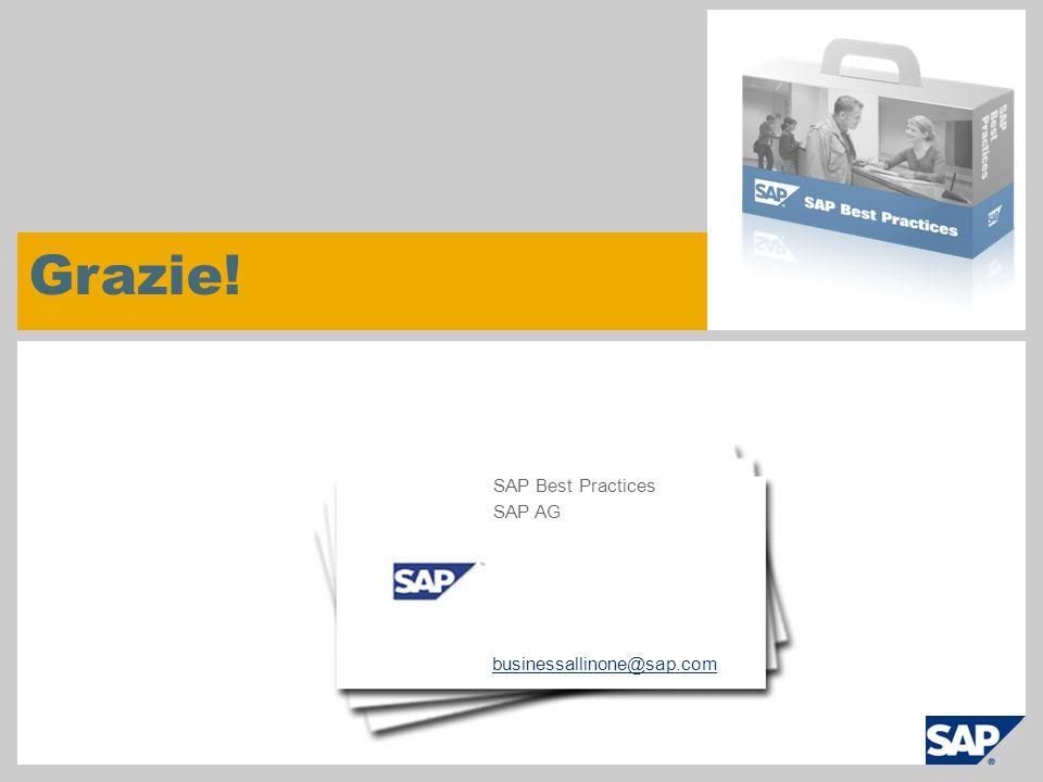 Grazie! businessallinone@sap.com SAP Best Practices SAP AG