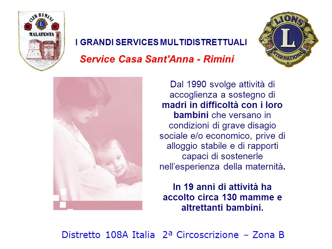 I GRANDI SERVICES MULTIDISTRETTUALI