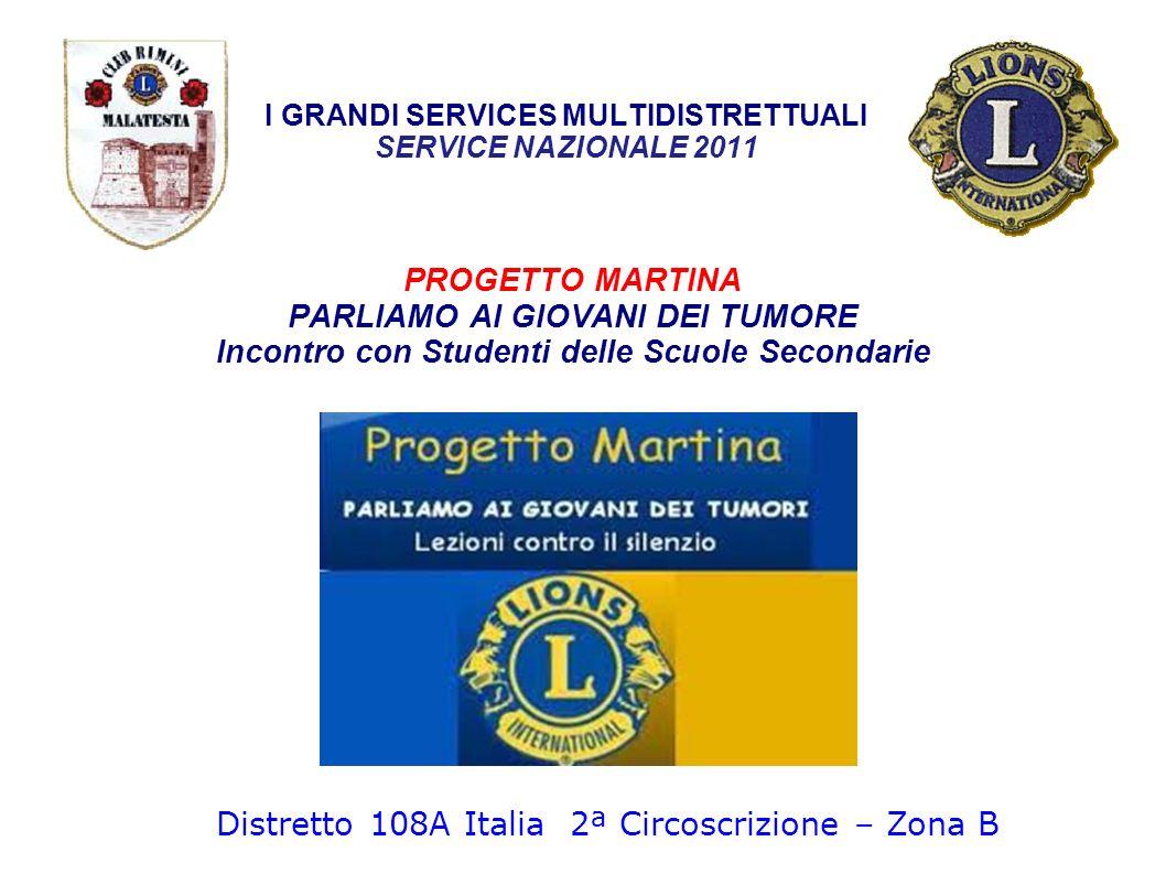 I GRANDI SERVICES MULTIDISTRETTUALI SERVICE NAZIONALE 2011