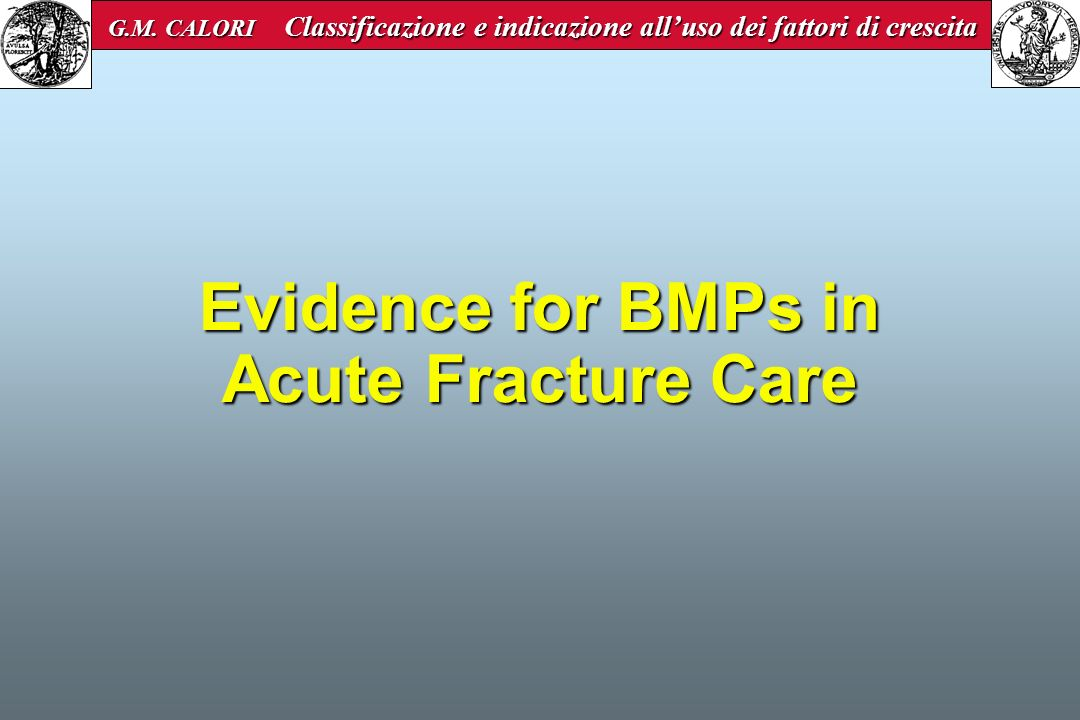 Evidence for BMPs in Acute Fracture Care