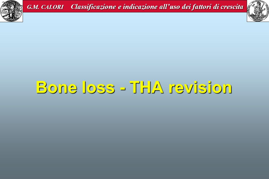 Bone loss - THA revision
