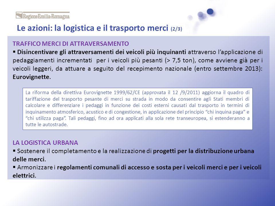 Le azioni: la logistica e il trasporto merci (2/3)