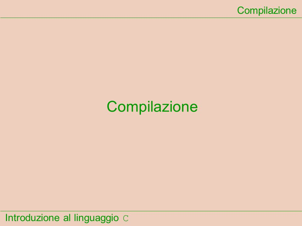 Compilazione Compilazione