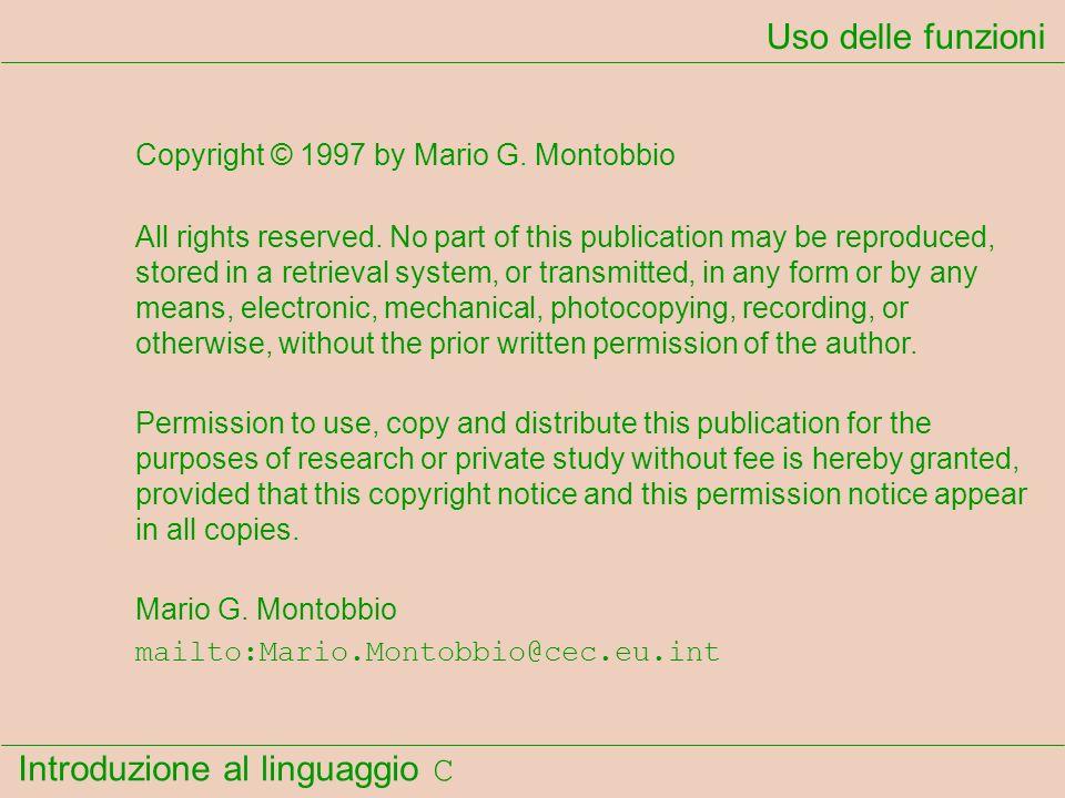 Uso delle funzioni Copyright © 1997 by Mario G. Montobbio