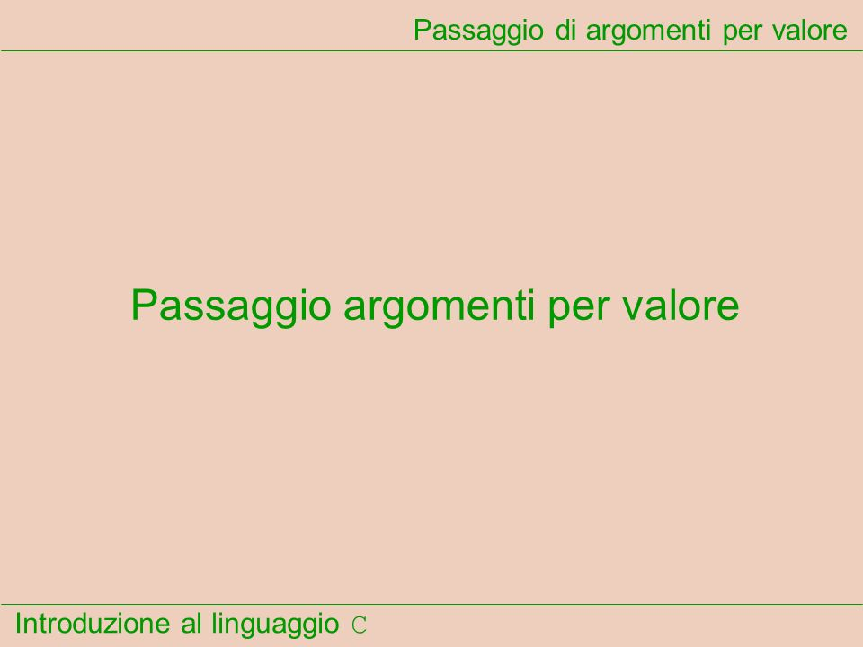 Passaggio di argomenti per valore