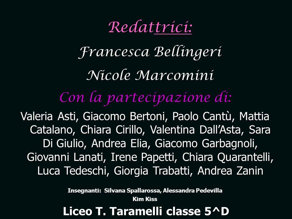 Redattrici: Francesca Bellingeri Nicole Marcomini