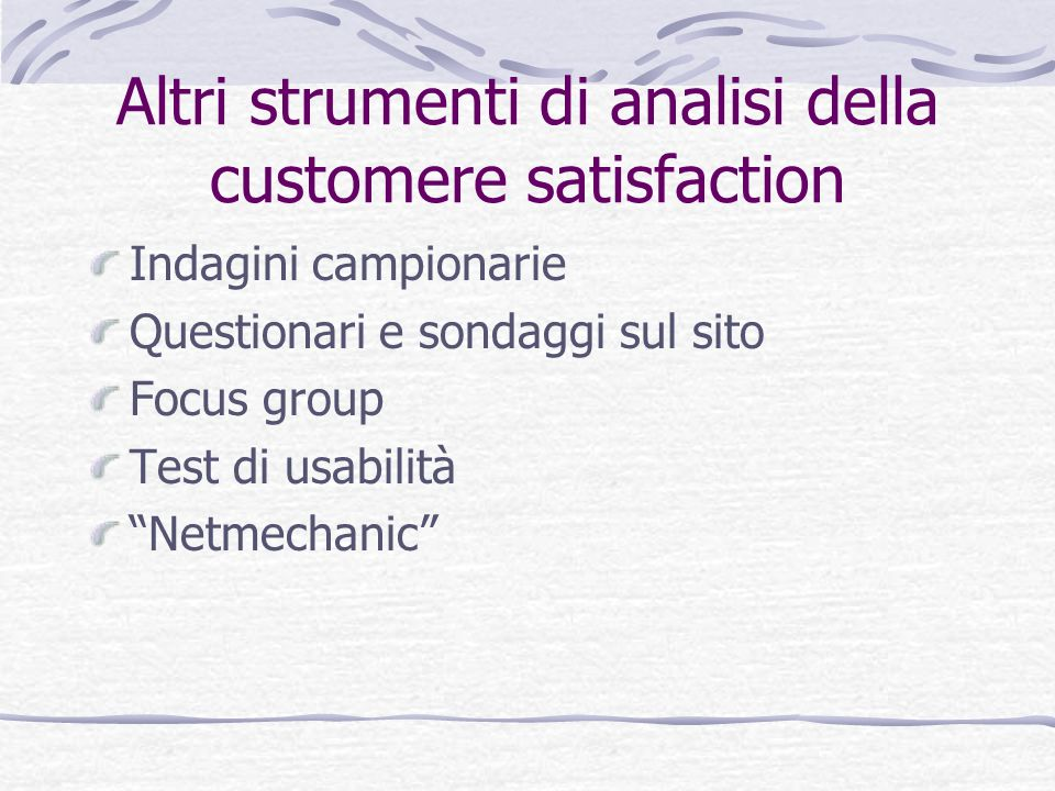 Altri strumenti di analisi della customere satisfaction
