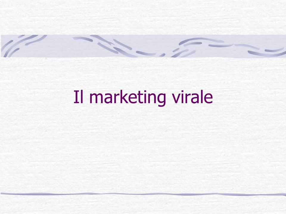 Il marketing virale