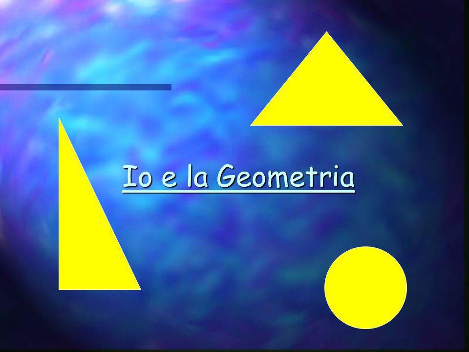 Io e la Geometria