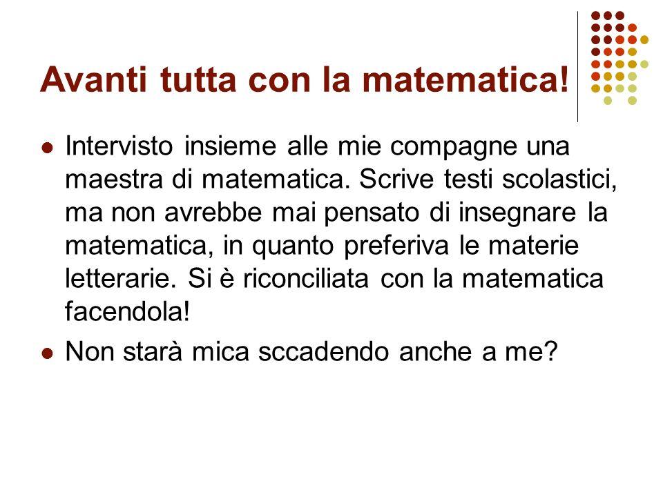 Avanti tutta con la matematica!