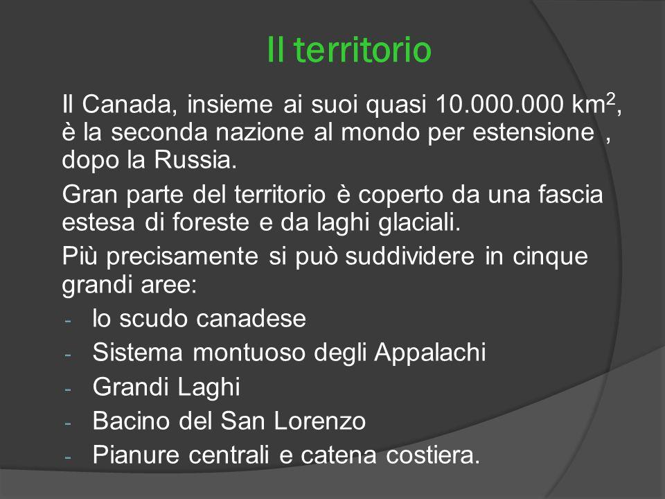 Il territorio Il Canada, insieme ai suoi quasi 10.000.000 km2, è la seconda nazione al mondo per estensione , dopo la Russia.