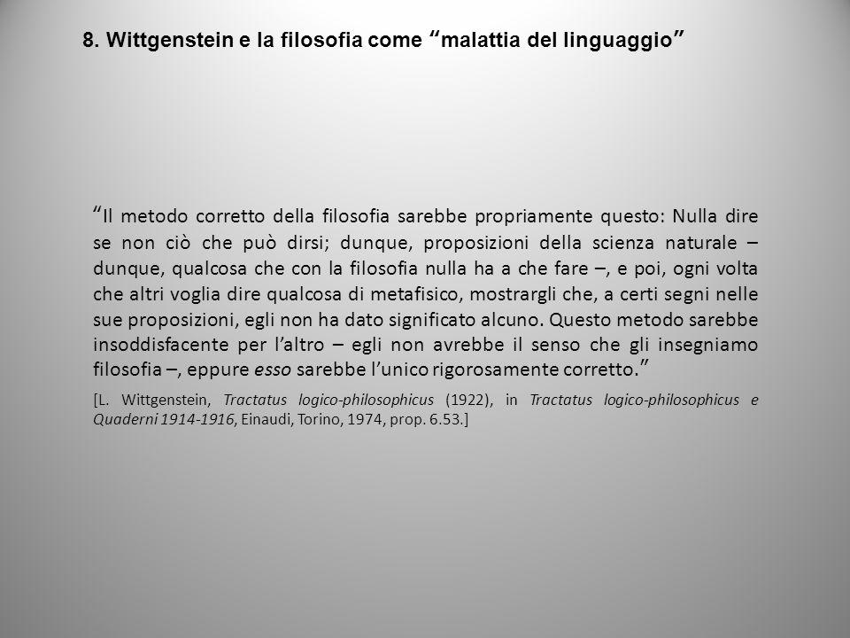 8. Wittgenstein e la filosofia come malattia del linguaggio