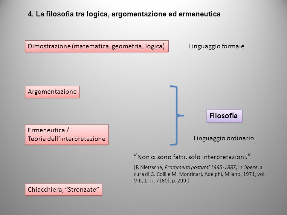 Filosofia 4. La filosofia tra logica, argomentazione ed ermeneutica