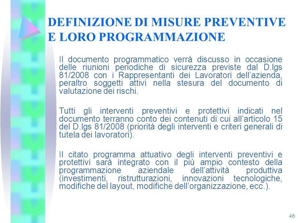 DEFINIZIONE DI MISURE PREVENTIVE E LORO PROGRAMMAZIONE