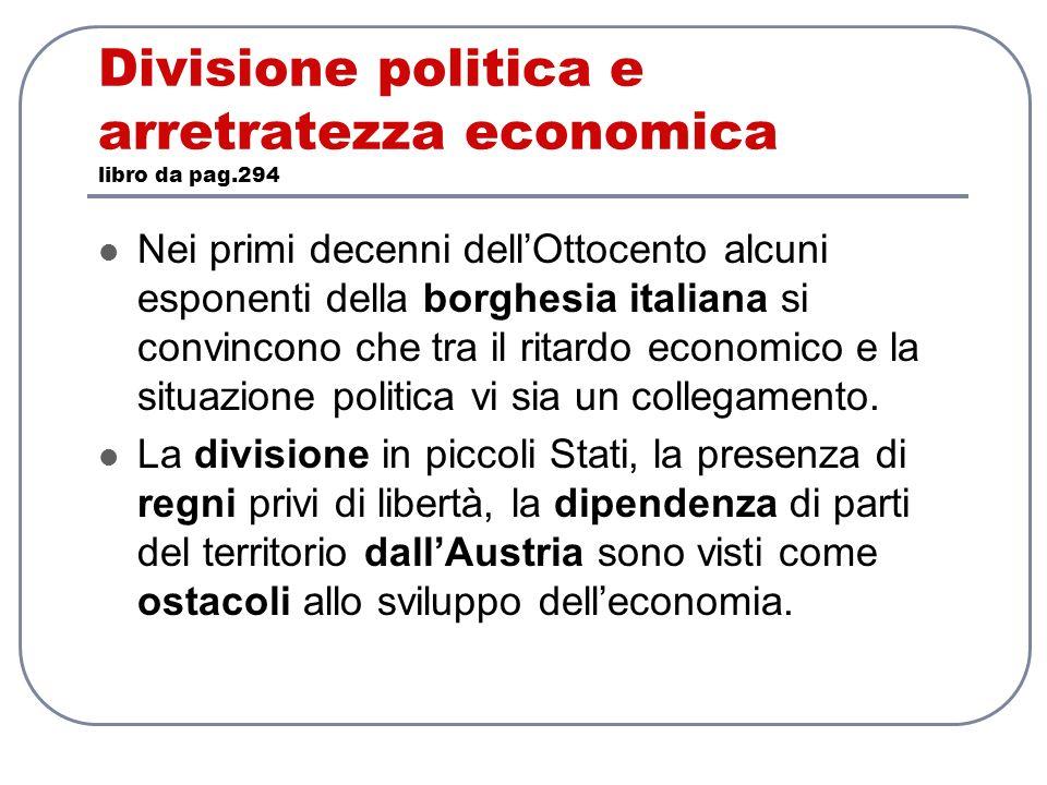Divisione politica e arretratezza economica libro da pag.294