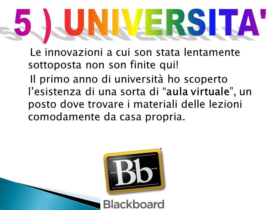 5 ) UNIVERSITA