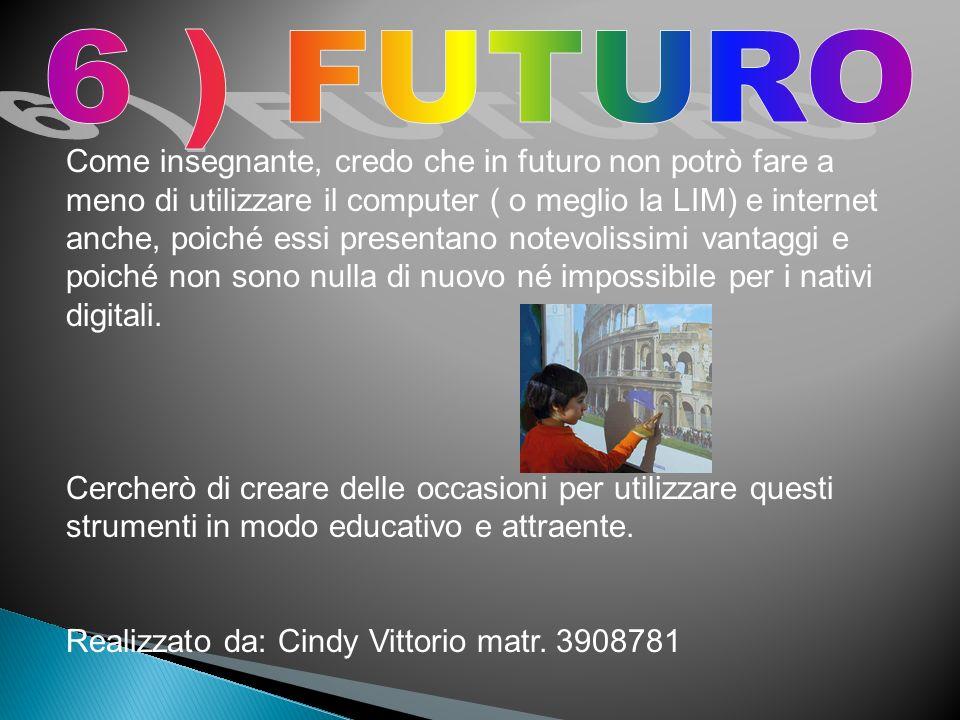 6 ) FUTURO