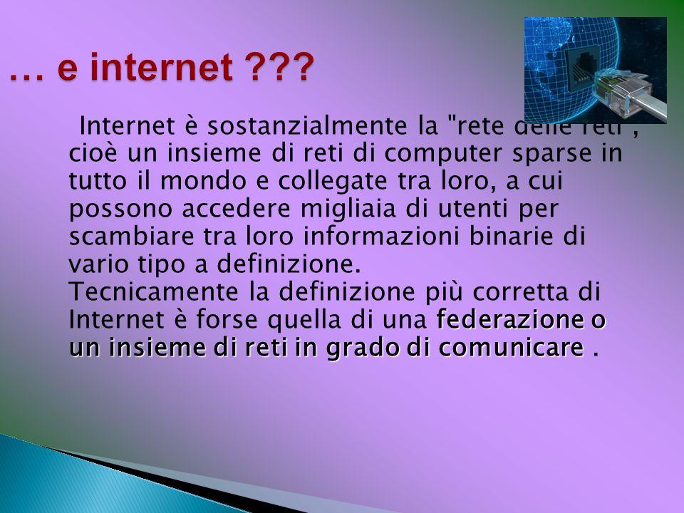 … e internet