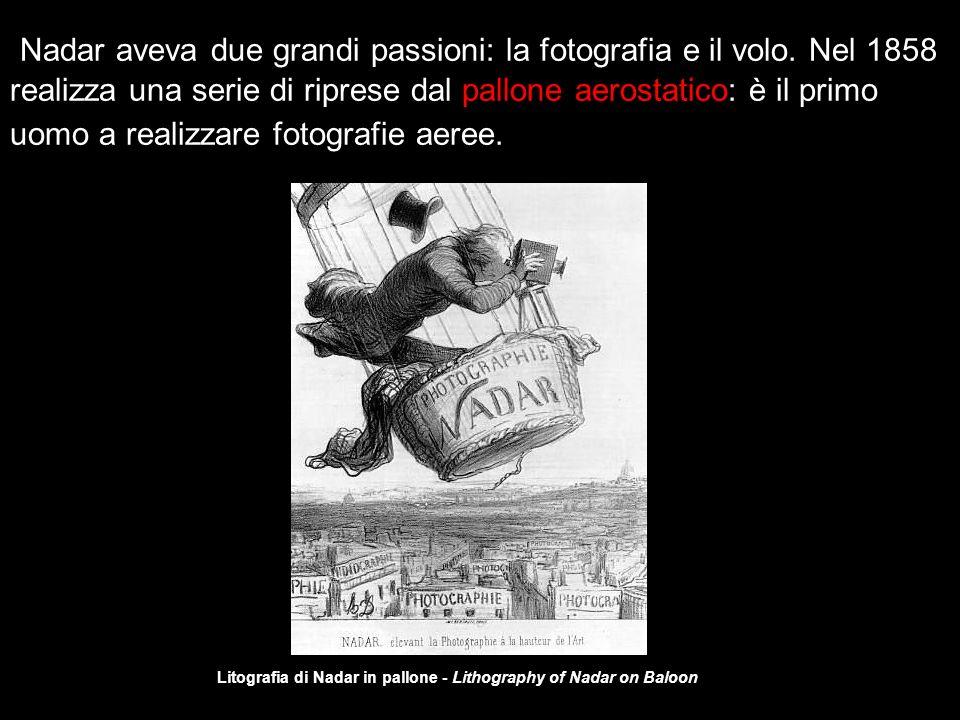Nadar aveva due grandi passioni: la fotografia e il volo