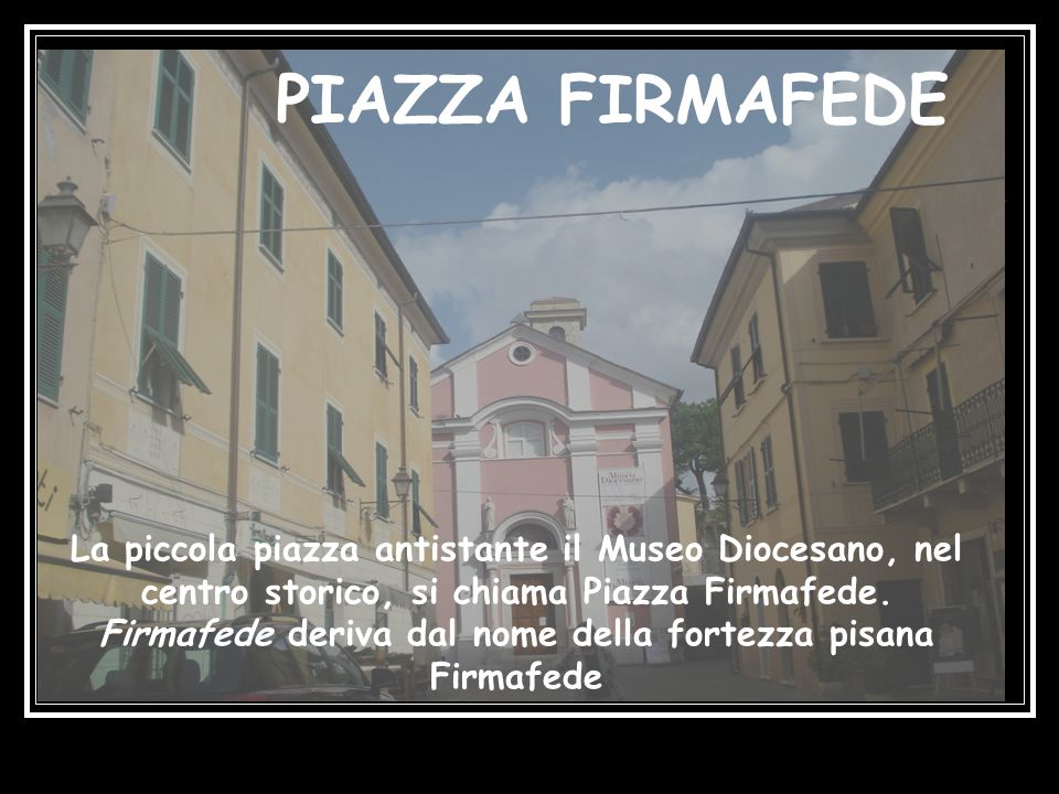 PIAZZA FIRMAFEDE