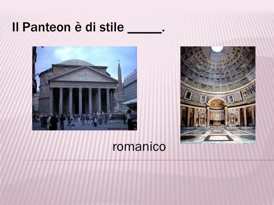 Il Panteon è di stile _____.