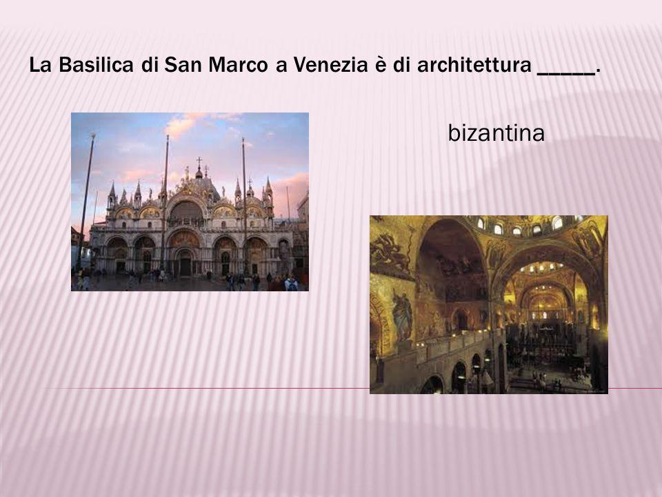 La Basilica di San Marco a Venezia è di architettura _____.