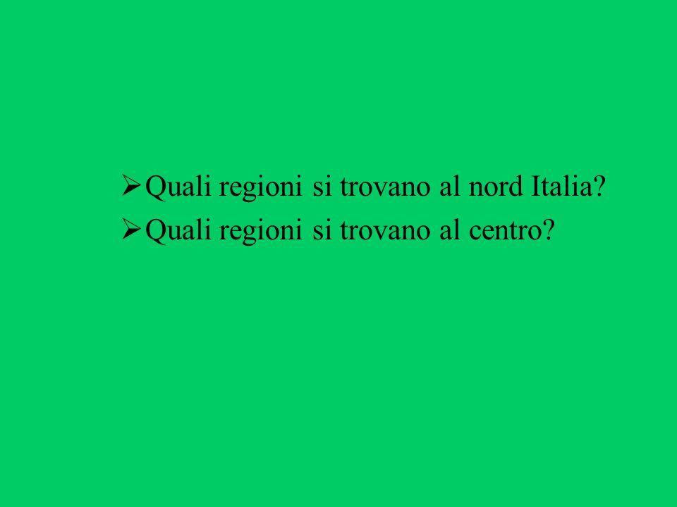 Quali regioni si trovano al nord Italia