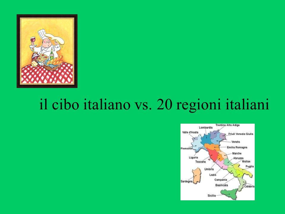 il cibo italiano vs. 20 regioni italiani