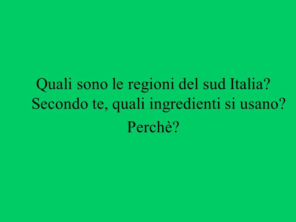 Quali sono le regioni del sud Italia