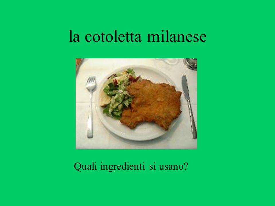 la cotoletta milanese Quali ingredienti si usano