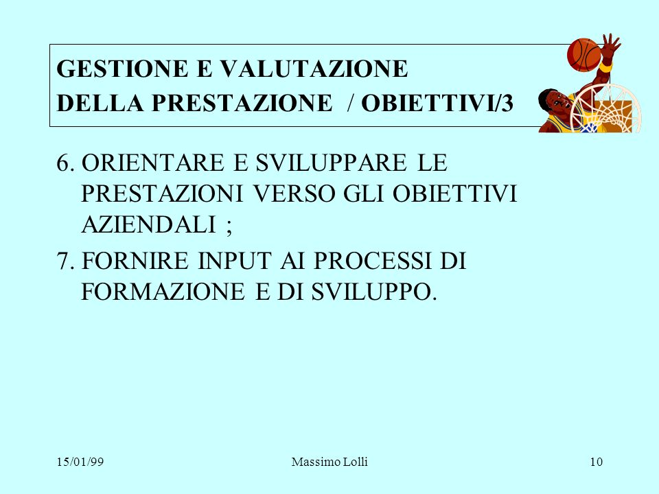GESTIONE E VALUTAZIONE DELLA PRESTAZIONE / OBIETTIVI/3