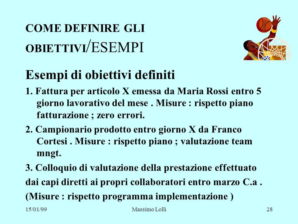 COME DEFINIRE GLI OBIETTIVI/ESEMPI