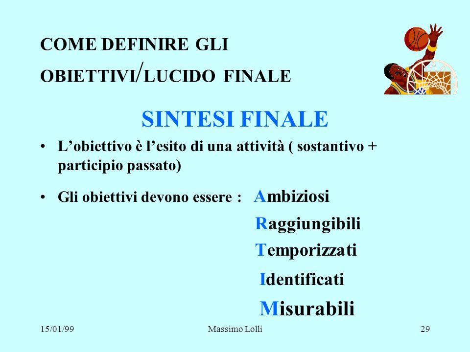 COME DEFINIRE GLI OBIETTIVI/LUCIDO FINALE