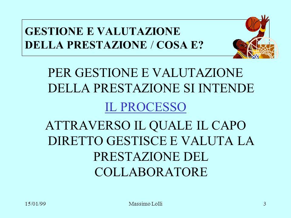 GESTIONE E VALUTAZIONE DELLA PRESTAZIONE / COSA E