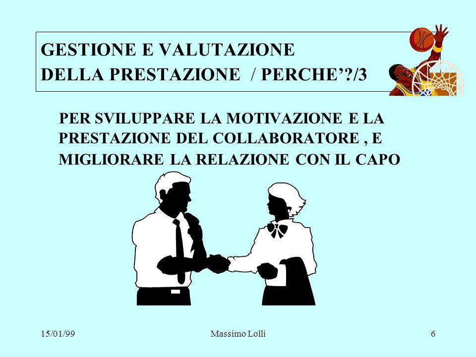 GESTIONE E VALUTAZIONE DELLA PRESTAZIONE / PERCHE' /3