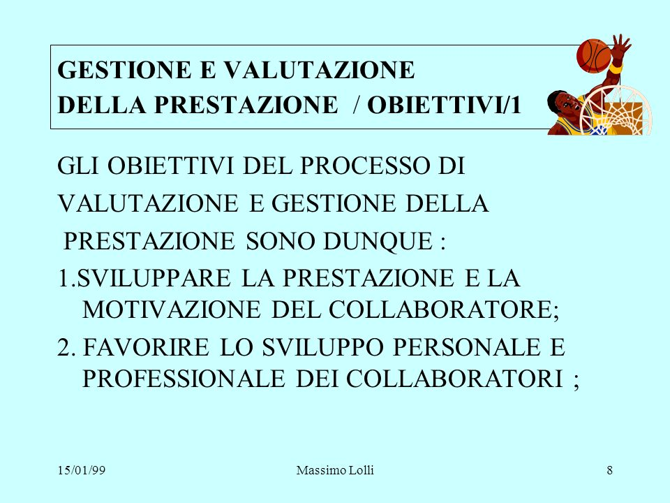 GESTIONE E VALUTAZIONE DELLA PRESTAZIONE / OBIETTIVI/1