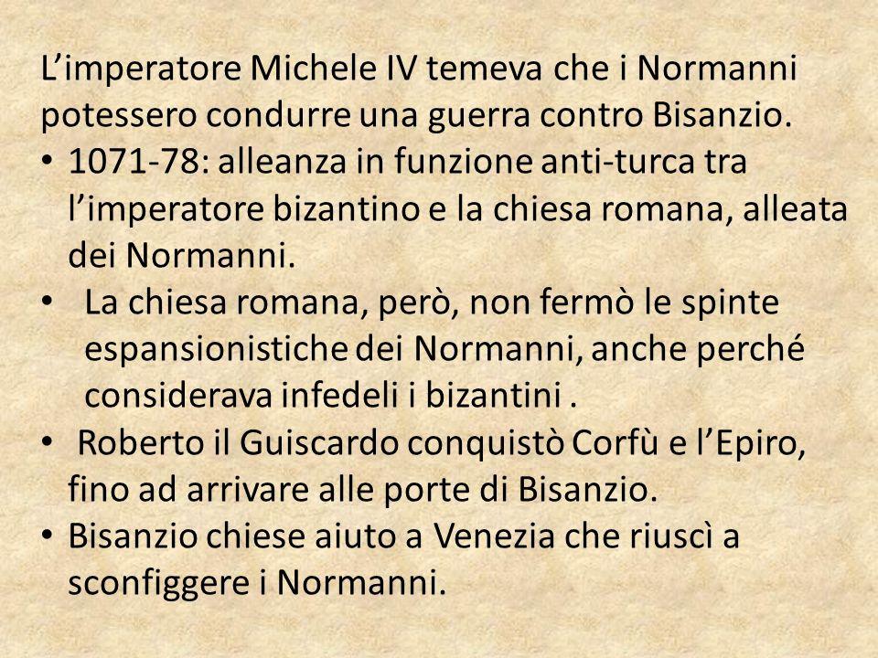 L'imperatore Michele IV temeva che i Normanni potessero condurre una guerra contro Bisanzio.