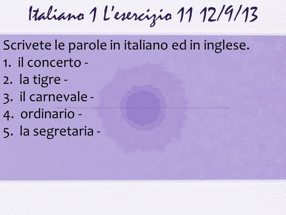 Italiano 1 L'esercizio 11 12/9/13