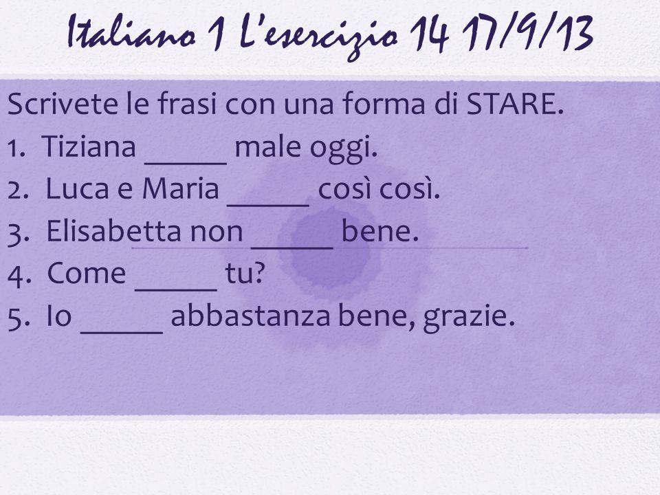 Italiano 1 L'esercizio 14 17/9/13