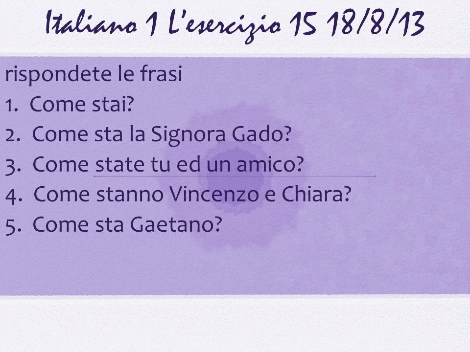 Italiano 1 L'esercizio 15 18/8/13