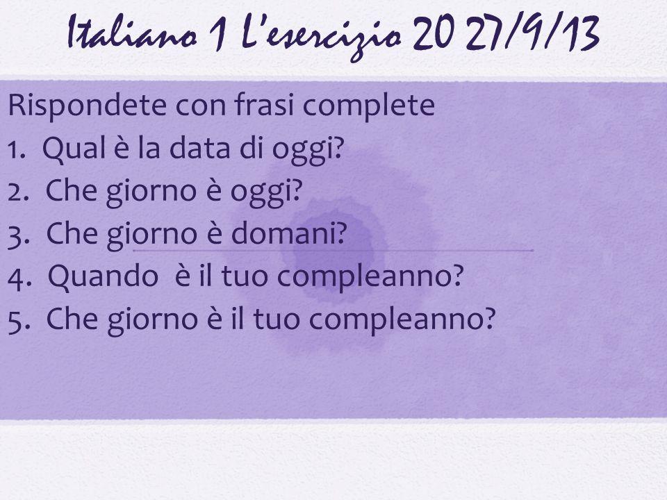 Italiano 1 L'esercizio 20 27/9/13