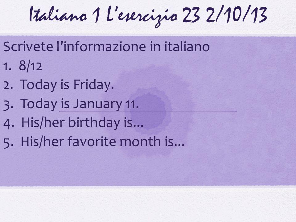 Italiano 1 L'esercizio 23 2/10/13