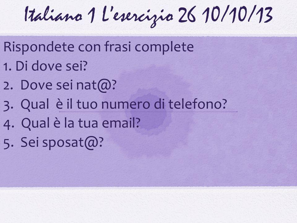 Italiano 1 L'esercizio 26 10/10/13