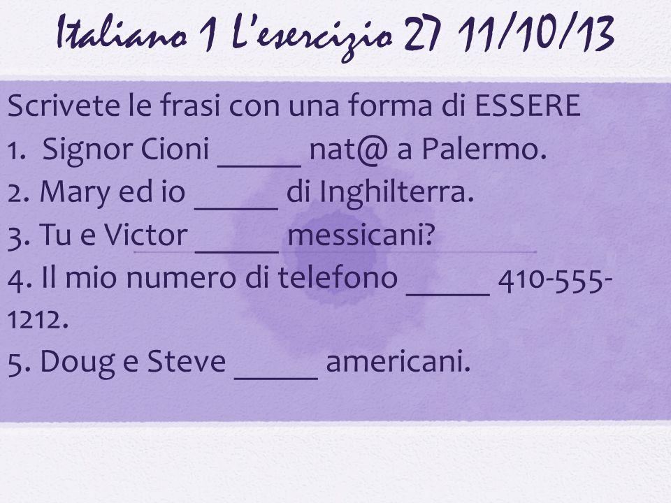 Italiano 1 L'esercizio 27 11/10/13