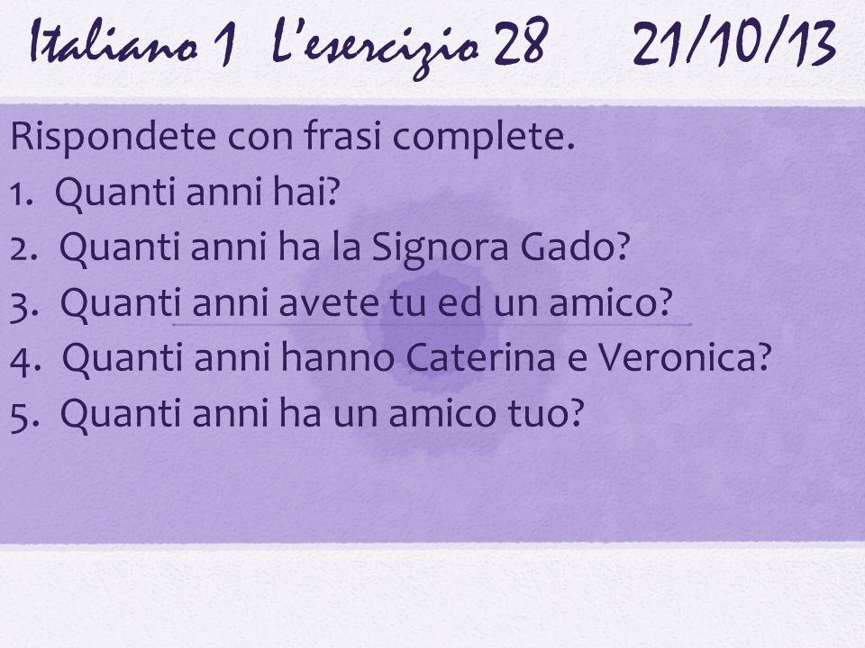 Italiano 1 L'esercizio 28 21/10/13