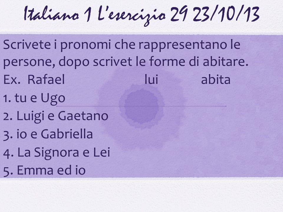 Italiano 1 L'esercizio 29 23/10/13