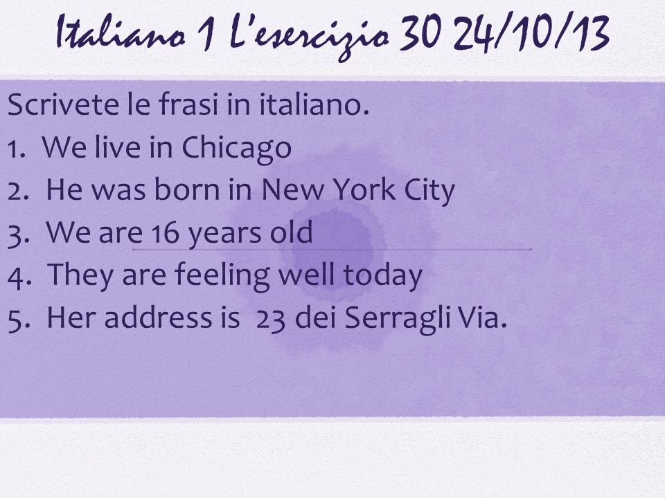 Italiano 1 L'esercizio 30 24/10/13