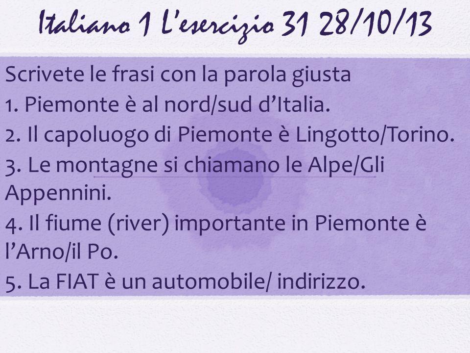 Italiano 1 L'esercizio 31 28/10/13