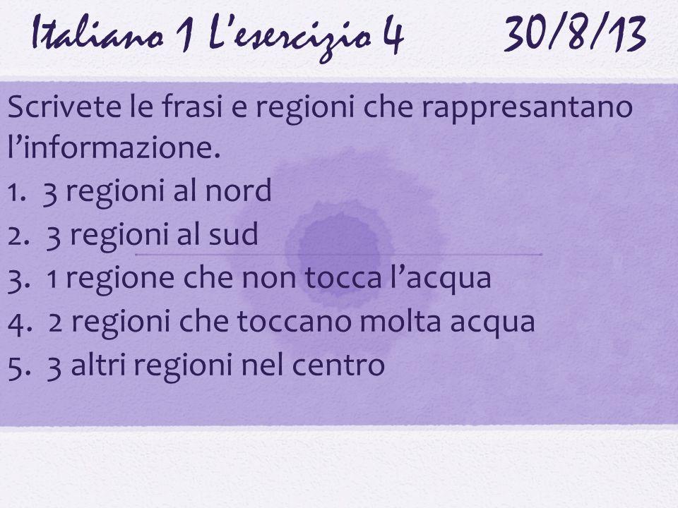 Italiano 1 L'esercizio 4 30/8/13